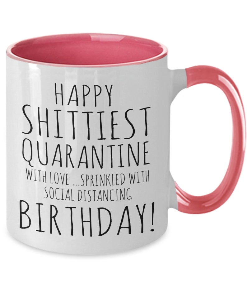 Happy shittiest quarantine with love sprinkled with social | Etsy