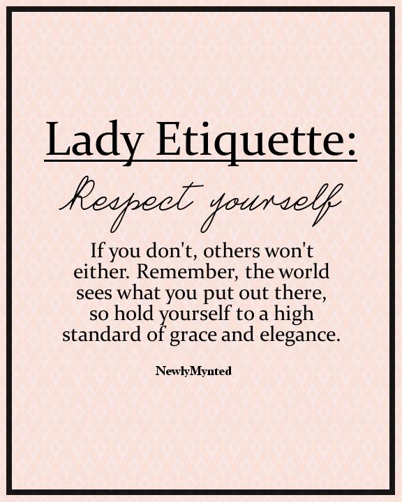 Lady Etiquette: Self-respect