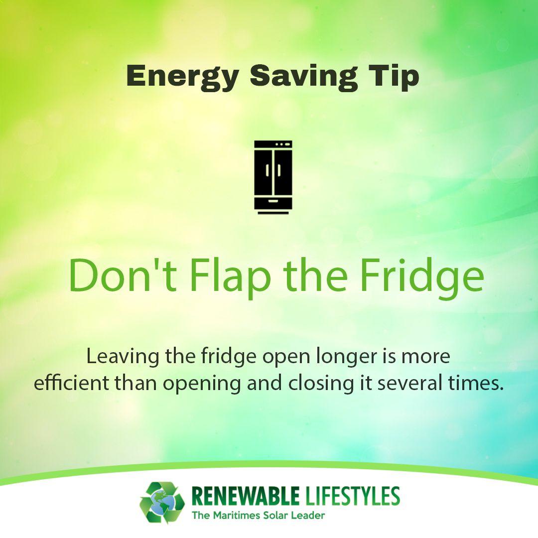 Energy Tip Leaving The Fridge Open Longer Is More
