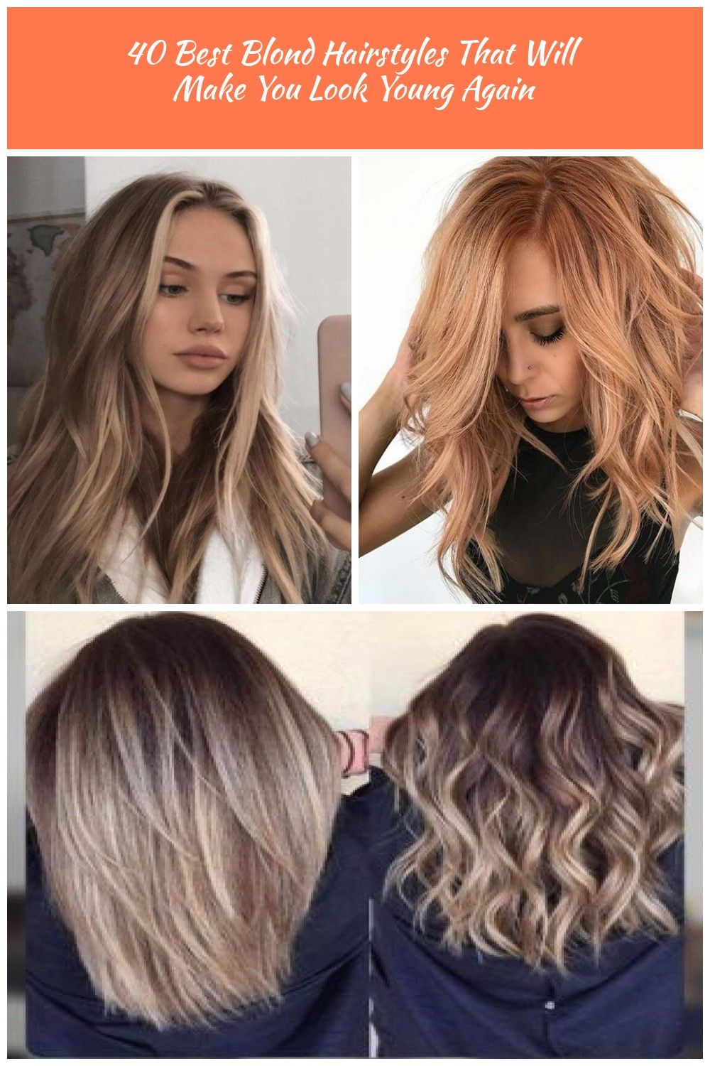 40 Amazing Blonde Hair Colors Hair Color Blonde 40 Best Blond Hairstyles That Will Make You Look Young Again Blonde Hair Color Hair Styles Long Hair Styles