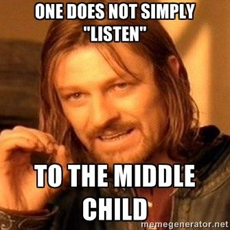 8 Memes To Celebrate Middle Child Day #middlechildhumor