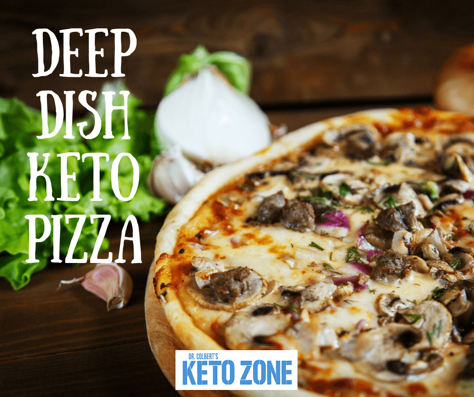 Delicious Deep Dish Keto Pizza Keto Zone Diet By Dr Don Colbert Deep Dish Pizza Recipe Keto Recipes Dinner Deep Dish