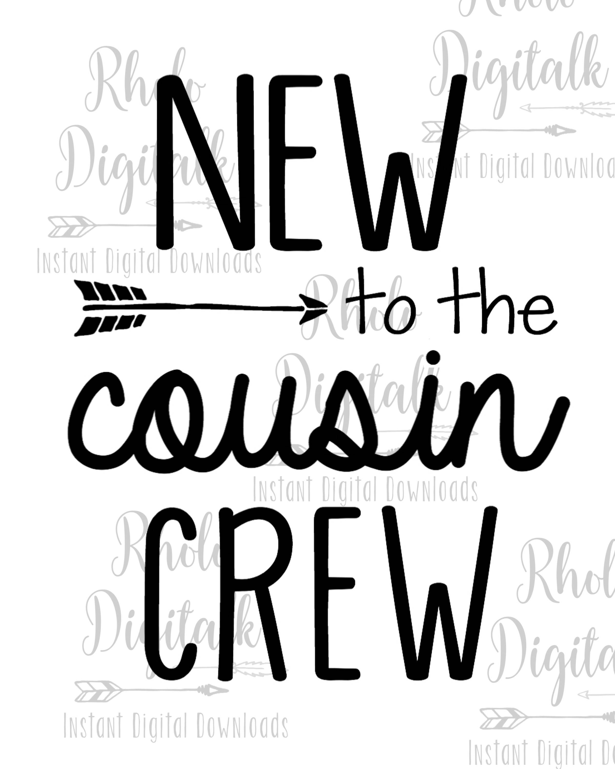 New To The Cousin Crew Svg Instant Digital Download