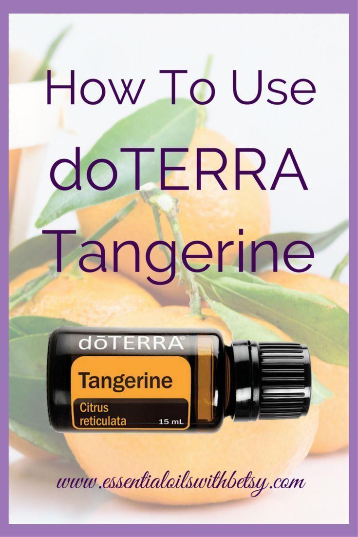 DOTERRA TANGERINE ESSENTIAL OIL USES   Tangerine essential oil, Essential oil uses, Essential oils
