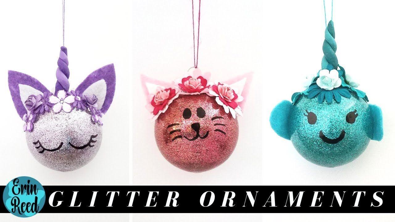 Diy Dollar Tree Glitter Ball Ornament Ideas Narwhal Kitty Unicorn Youtube