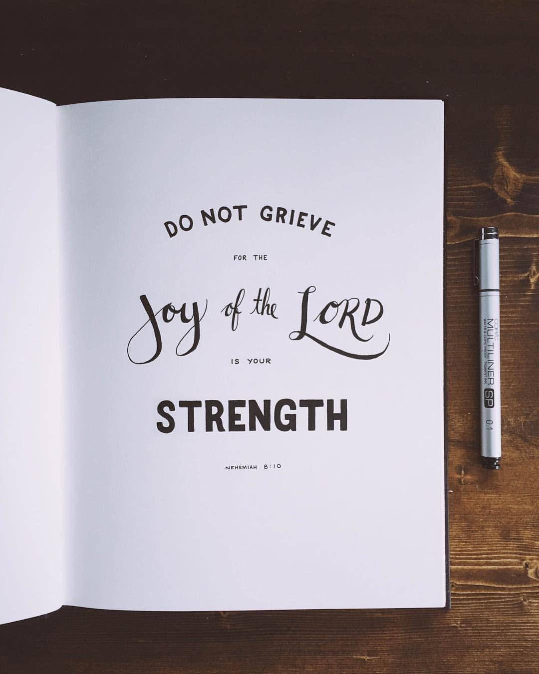 godsfingerprints do not grieve for the joy of the lord is your godsfingerprints do not grieve for the joy of the lord is your strength