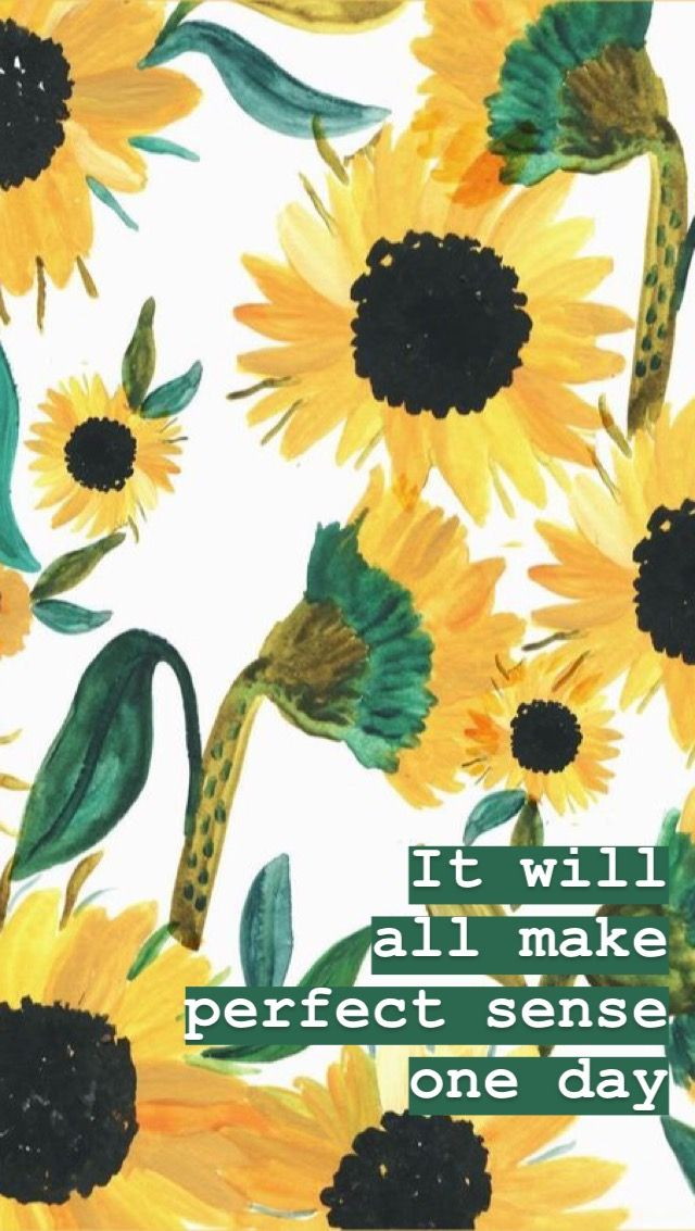 Sunflower quote background Sunflower quotes, Quote