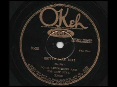 Louis Armstrong & His Hot Five - Hotter Than That - OKeh 8535