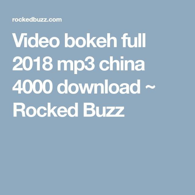 Video Bokeh Full 2018 Mp3 China 4000 Download Rocked Buzz Bokeh Videos Bokeh Video