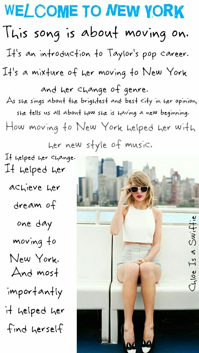Welcome To New York Song Meaning Written By Chloe Is A Swiftie Taylor Swift Songs Taylor Swift Lyrics Taylor Alison Swift