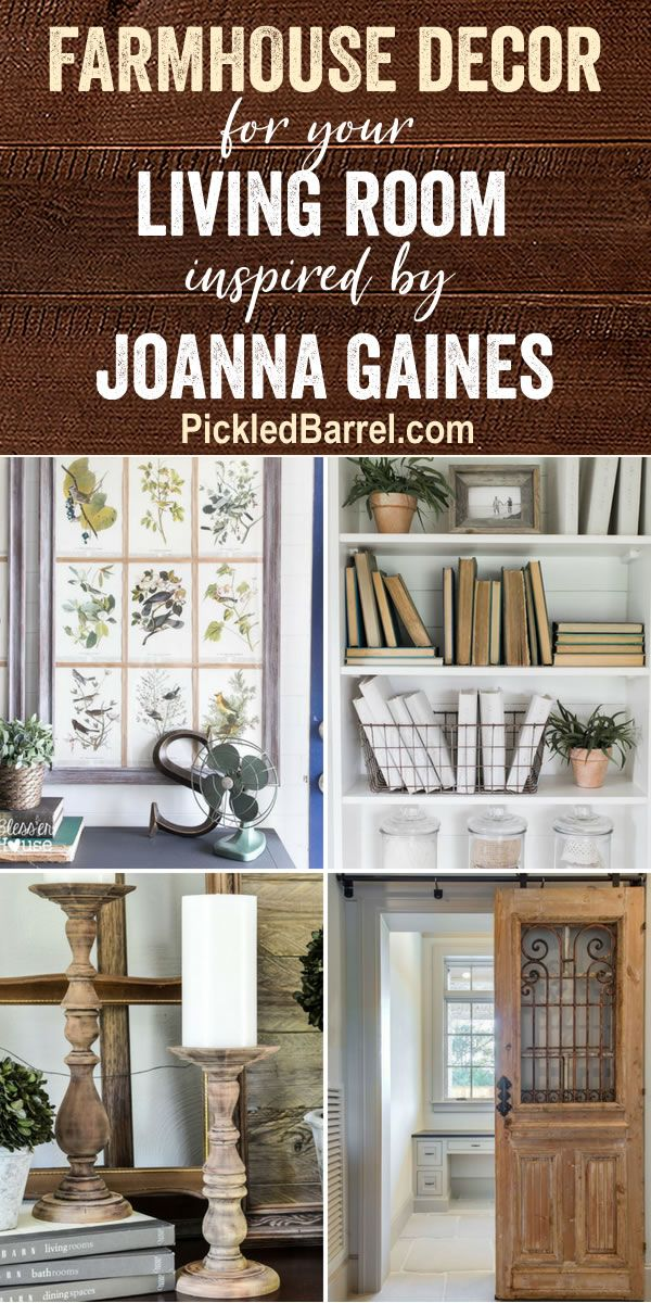 Farmhouse Decor For Your Living Room Inspired By Joanna Gaines Joanna Gaines Living Room Farmhouse Style Living Room Farmhouse Decor Living Room