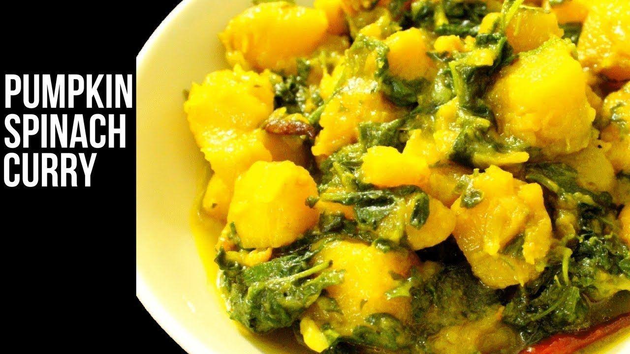 Pumpkin Spinach Curry Recipe Yellow Pumpkin Aur Palak Sabji