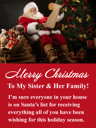 Put your sister and her family in a cheerful mood with this charming Christmas card! It displays ...