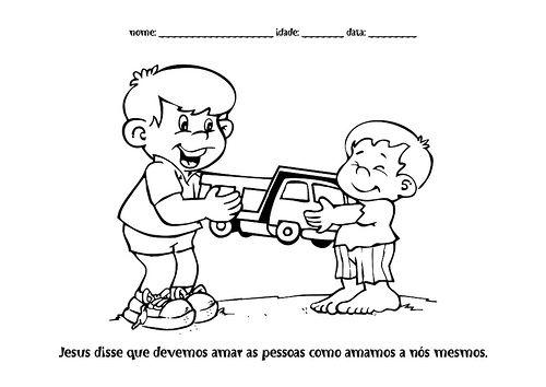 Amor Ao Proximo Com Imagens Desenho De Deus Educacao Infantil