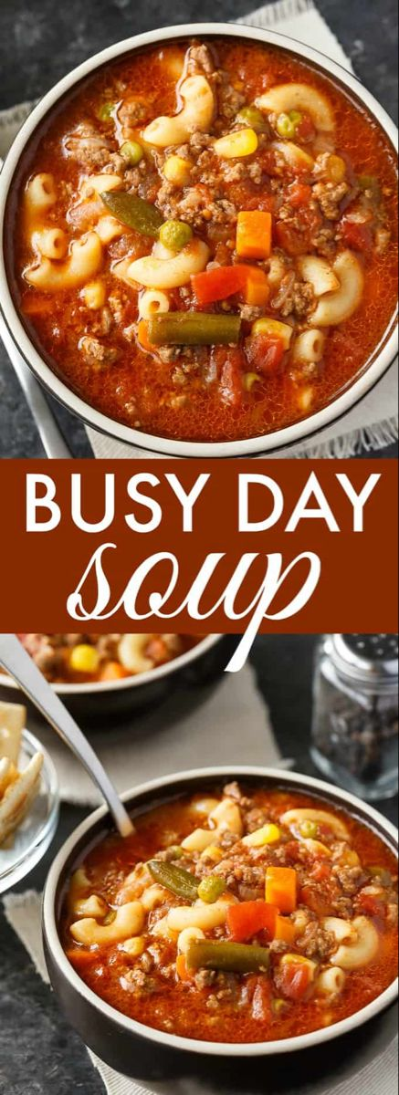 Busy Day Soup Recipe Easy Soup Recipes Soup Recipes Slow Cooker Easy Soups