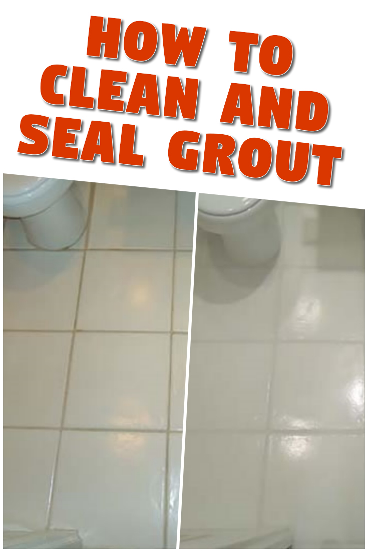 How to Clean and Seal Grout in 2020 Sealing grout, Grout