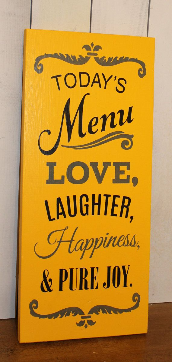 Today\'s Menu Sign/Love, Laughter, Happiness and pure Joy/Kitchen ...