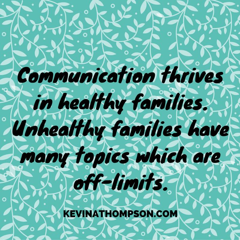 Communication Parenting Family Kevinathompson Family Communication Family Quotes Life Quotes