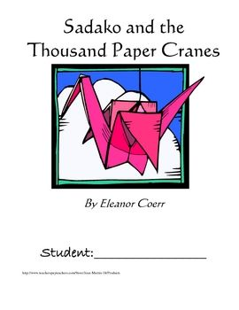 sadako and the thousand paper cranes activities Up the engagement level and connect learning to fun activities this lesson provides ideas for activities to use with the book sadako and the.