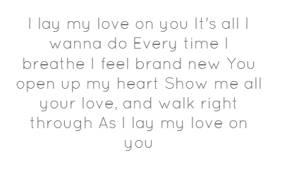 I Lay My Love On Westlife Lyrics My Love Quotes