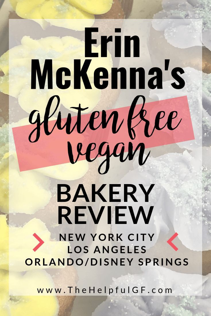 Erin McKenna Bakery NYC Review: 100% Gluten-Free and Vegan ...
