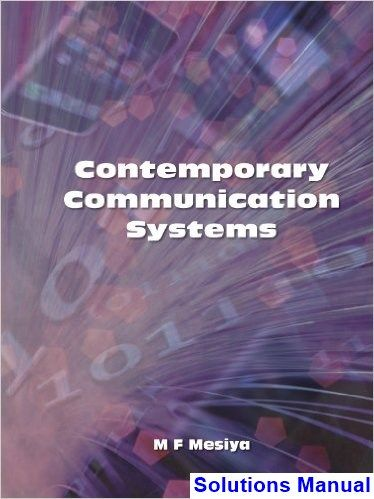 Contemporary communication systems 1st edition mesiya solutions contemporary communication systems 1st edition mesiya solutions manual test bank solutions manual exam fandeluxe Choice Image