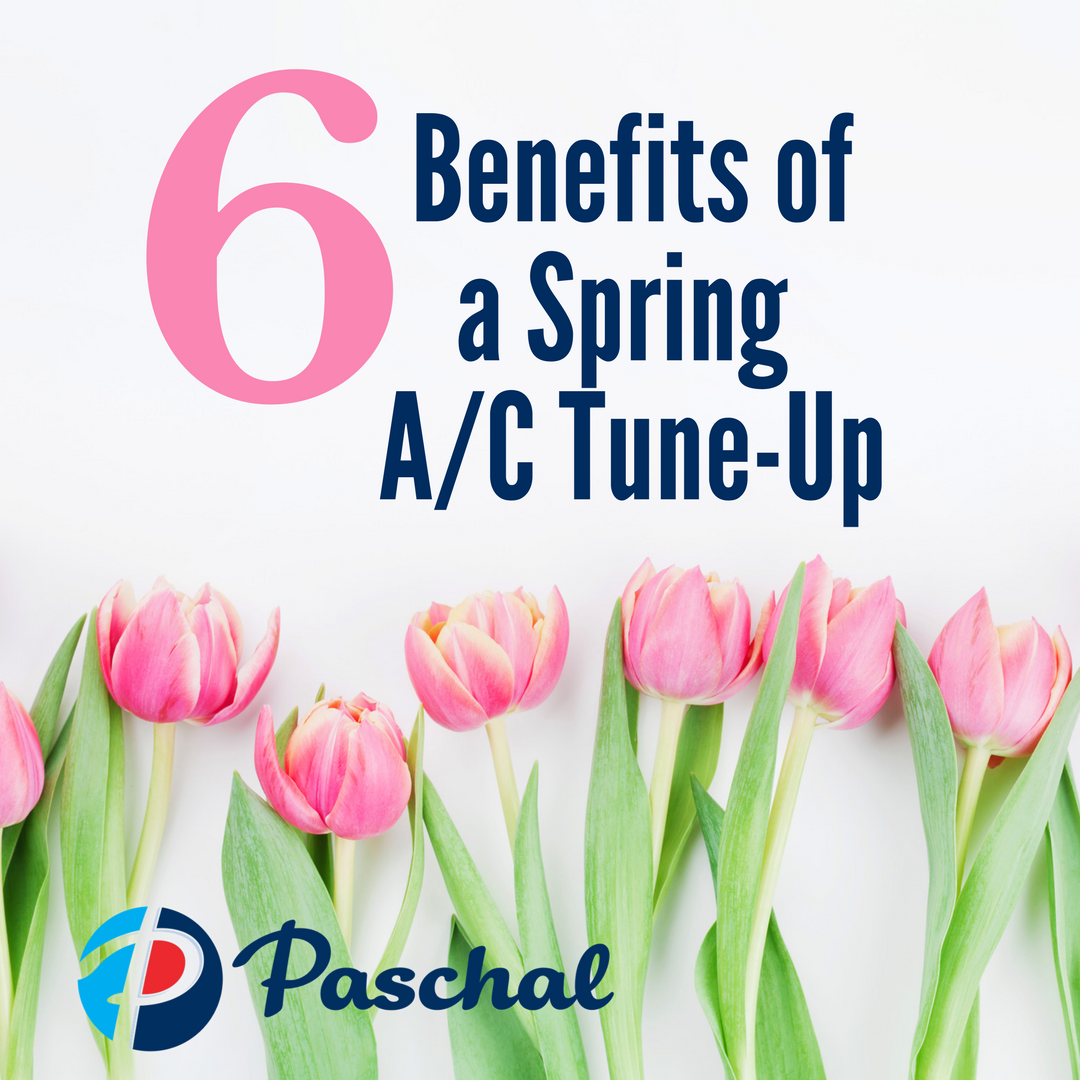 Benefits Of Spring Air Conditioner Tune Up Https Paschalcorp Com