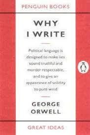 Why I Write George Orwell 9780141019000