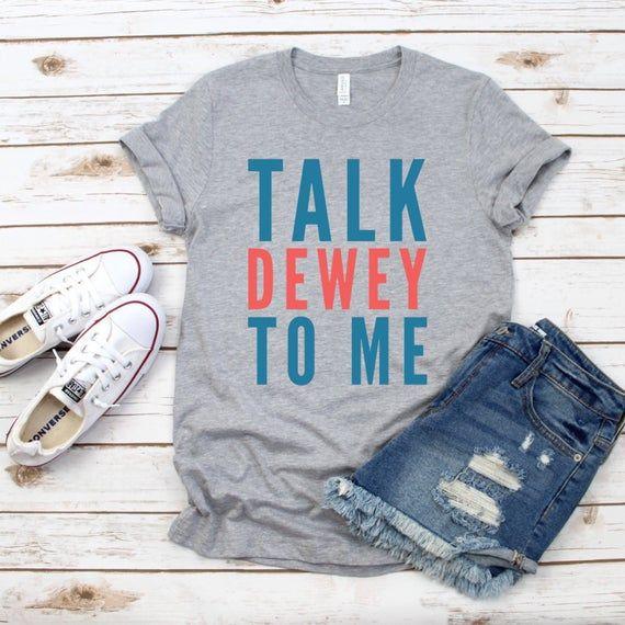 Talk Dewey To Me, Library Humor, Dewey Decimal System, Librarian Shirt, Library Shirt, Library Gift,
