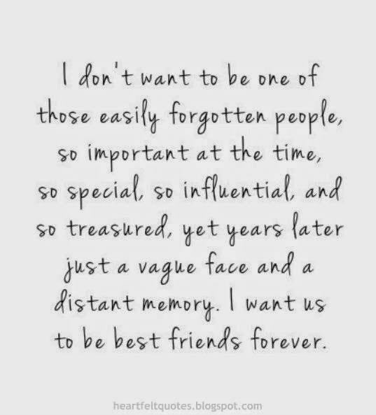 Heartfelt Quotes: I want us to be best friends forever