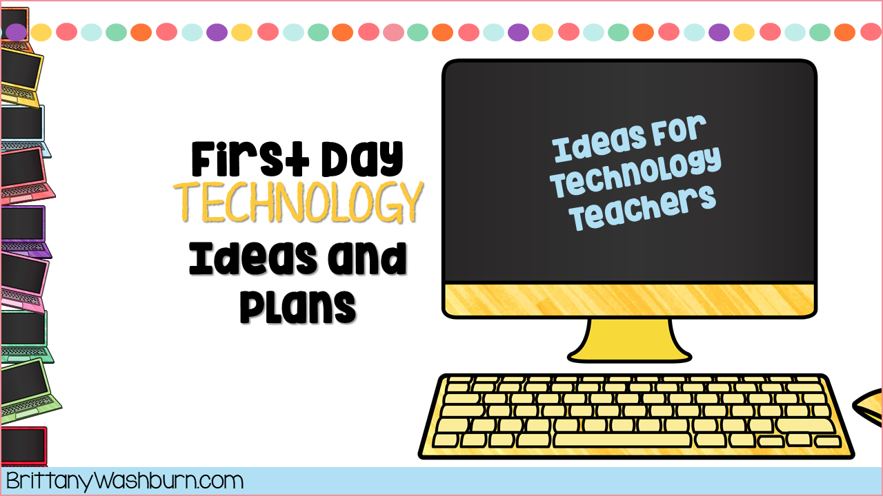 First Day of School Technology Plans Computer teacher
