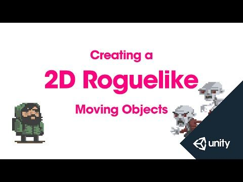 2D Roguelike 6 of 14 : Moving Objects - YouTube