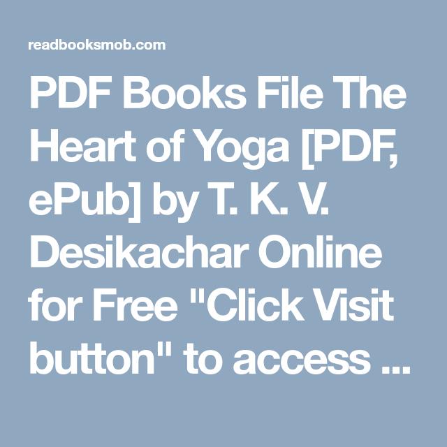 Pdf books file the heart of yoga pdf epub by t k v desikachar pdf books file the heart of yoga pdf epub by t k v desikachar online fandeluxe Images