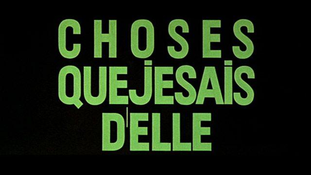 2 Ou 3 Choses Que Je Sais D Elle 1967 Jean Luc Godard Title