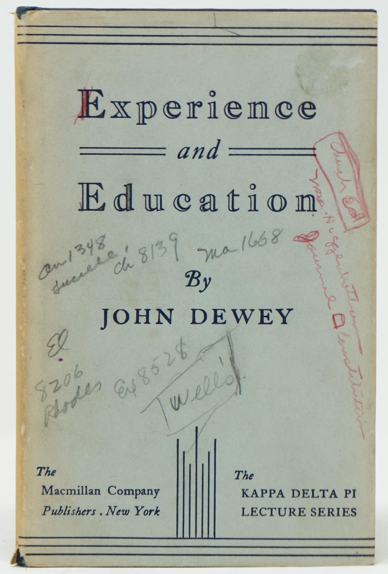 Experience And Education The Kappa Delta Pi Lecture Series By Dewey John New York The Macmillan Company 1954 Eighteenth Print Kappa Delta Lecture Kappa