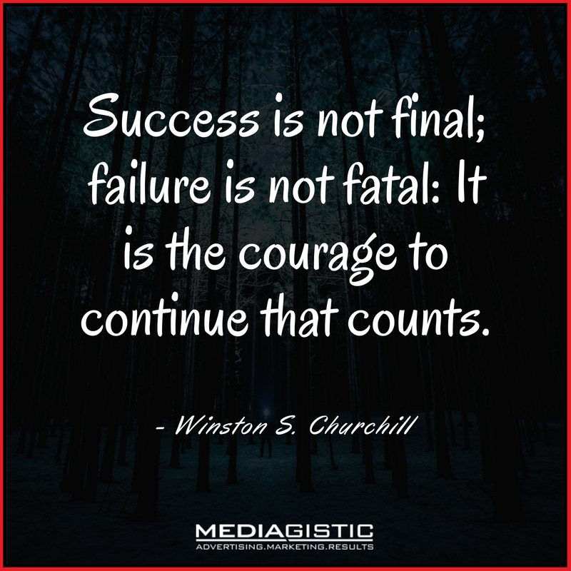 Success Is Not Final Failure Is Not Fatal It Is The Courage To Continue That Counts Winston S Churchill Success Is Not Final Quotes Success