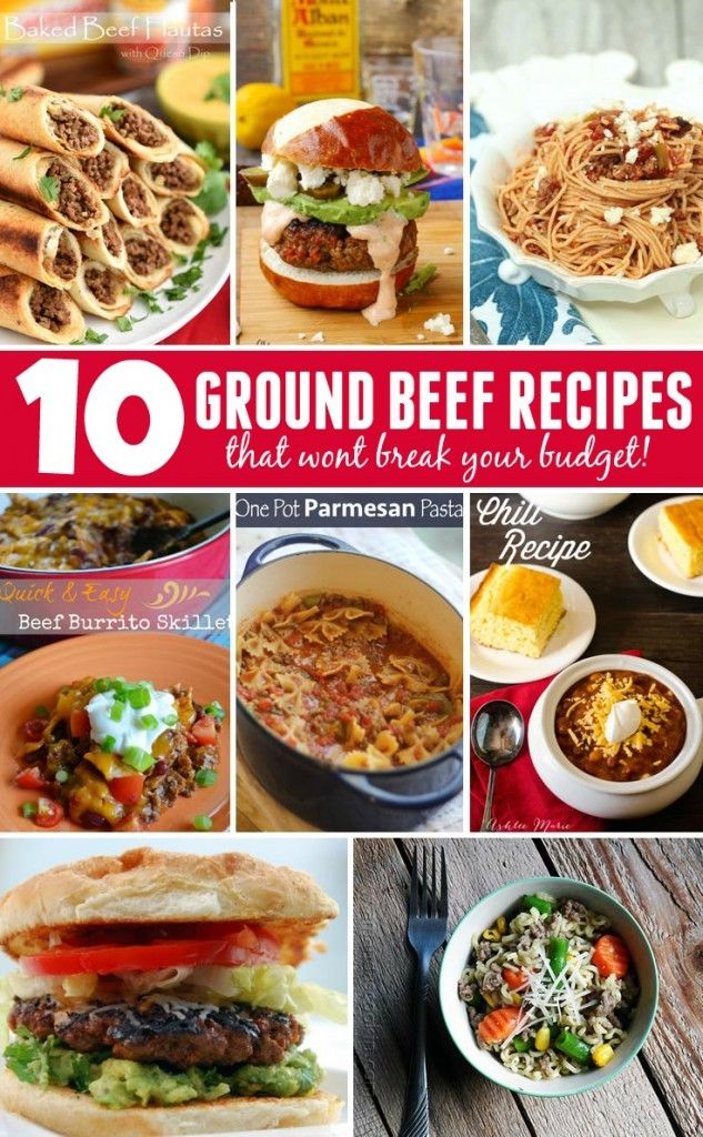 10 Budget Friendly Ground Beef Recipes The Group Board
