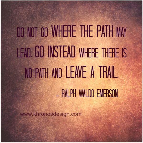 Ralph Waldo Emerson - Words of Wisdom   Khronos Design