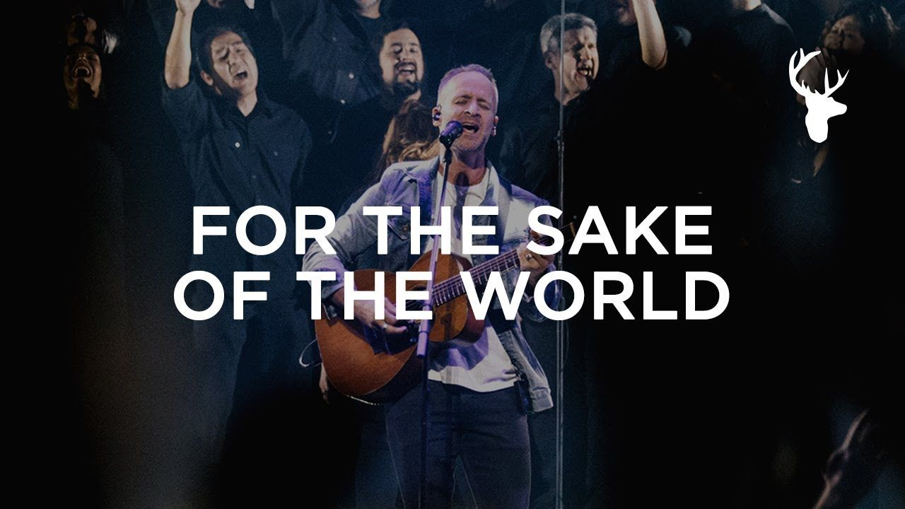 For The Sake Of The World - Brian Johnson | Heaven Come ...
