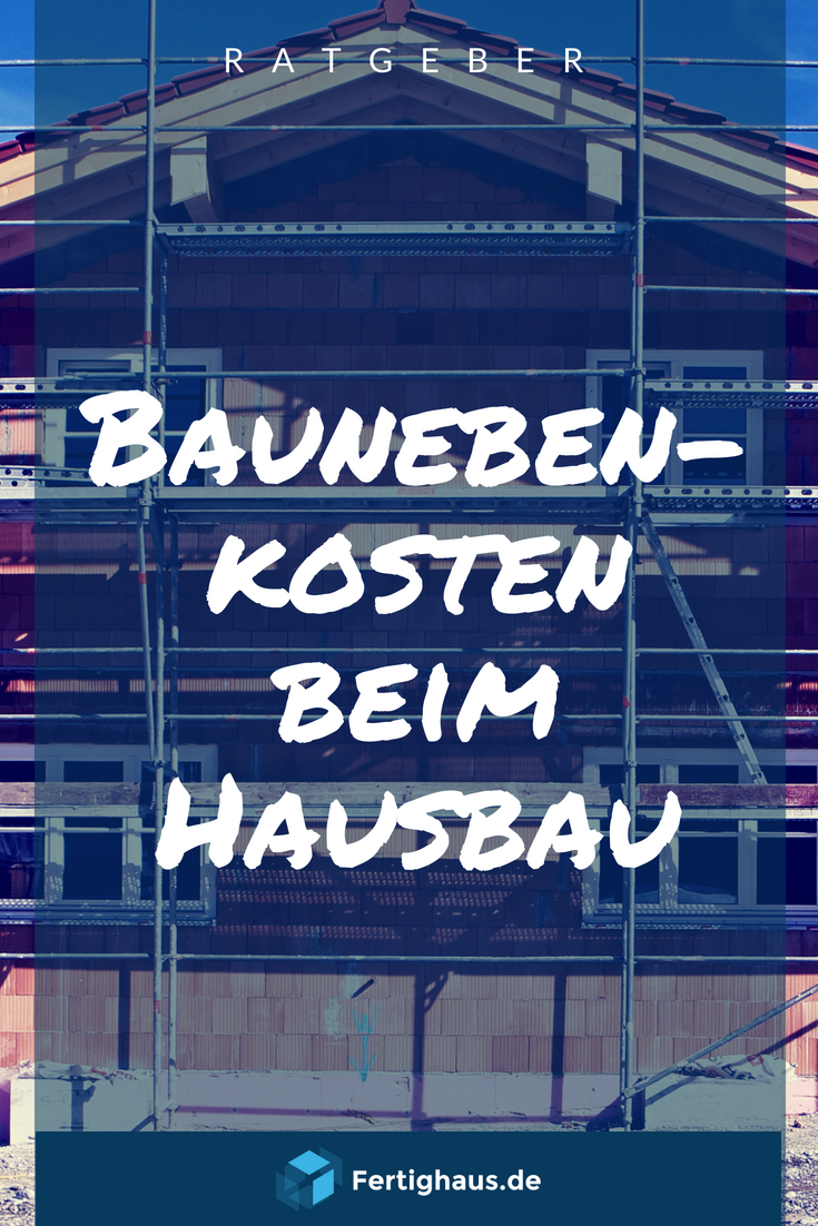 Nebenkosten Fur Den Hausbau Den Fur Hausbau Nebenkosten In 2020 Haus Bauen Hausbau Kosten Checkliste Hausbau