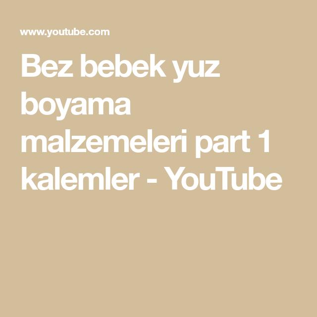 Bez Bebek Yuz Boyama Malzemeleri Part 1 Kalemler Youtube
