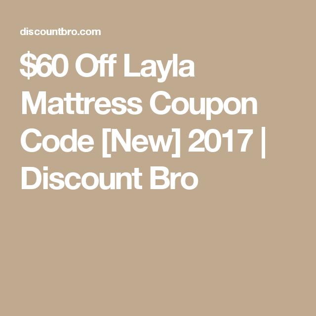 $60 Off Layla Mattress Coupon Code [New] 2017   Discount Bro