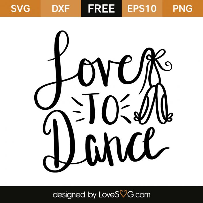 Download Love to Dance | Svg files for cricut, Cricut, Dance mom shirts