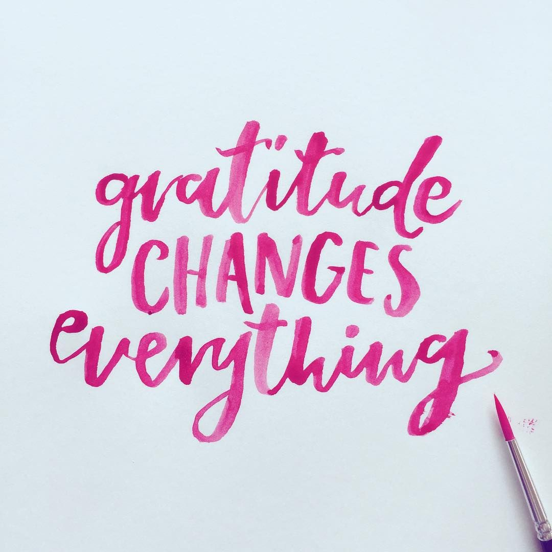 Gratitude changes everything. | Gratitude changes ...