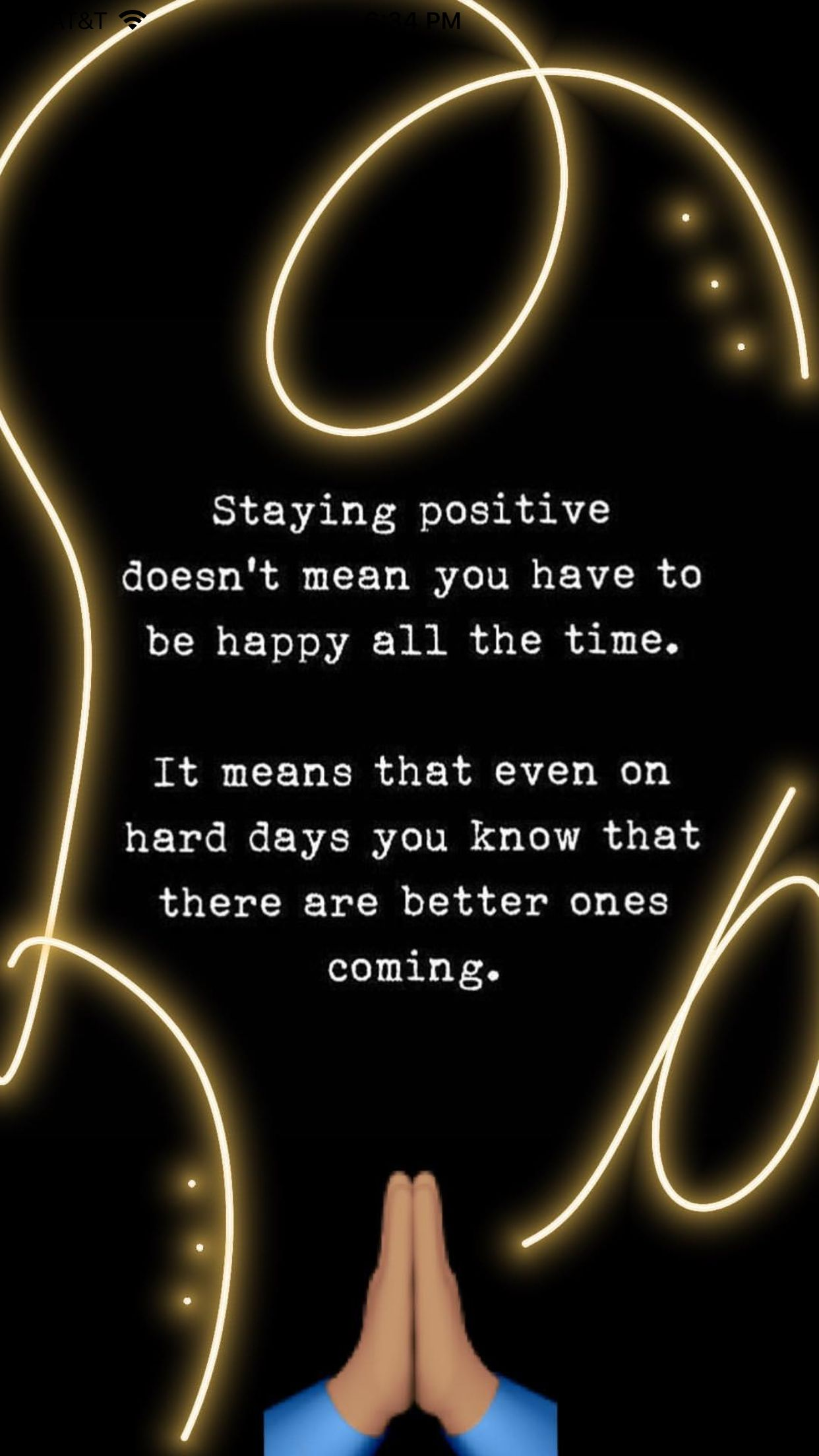 No Matter What Always Stay Positive In Every Situation With