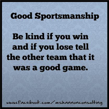 Good Sportsmanship Inspirational Sports Quotes Sportsmanship Sportsmanship Quotes