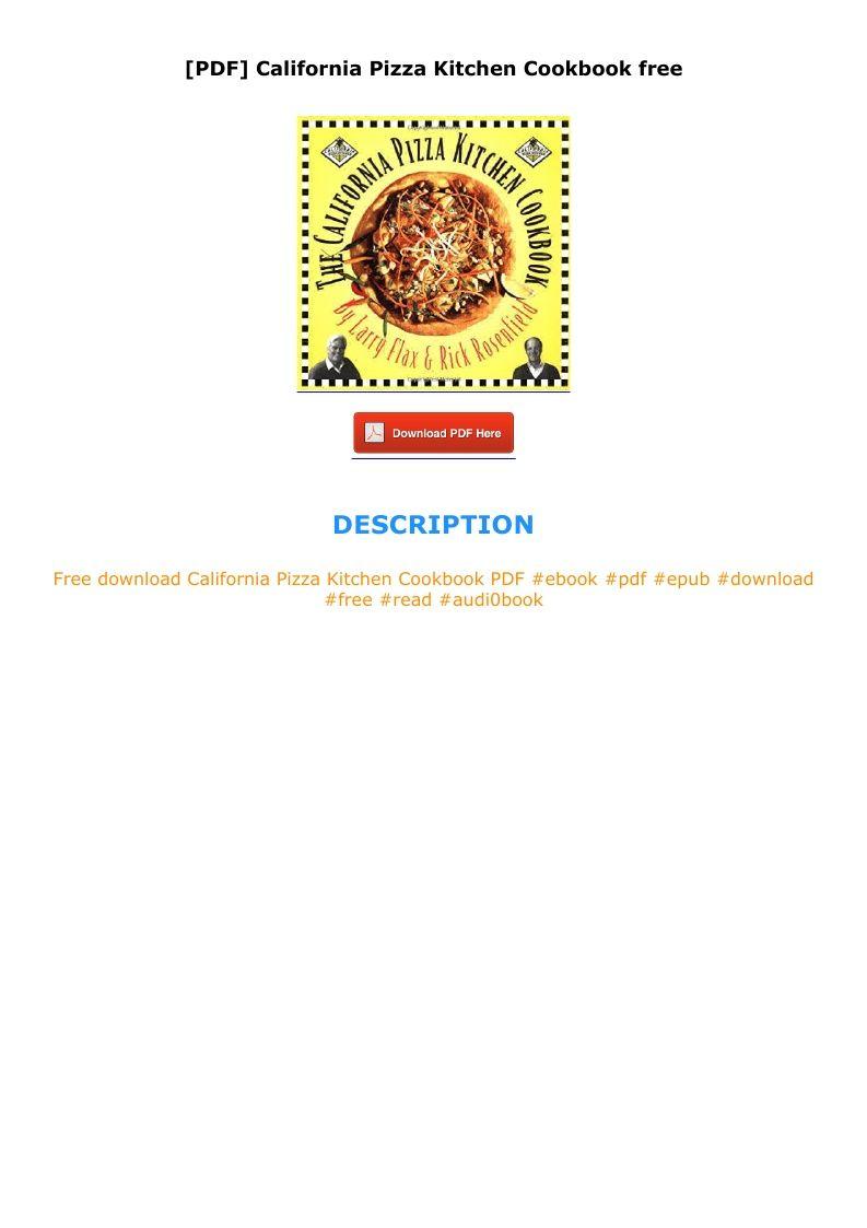 Pdf California Pizza Kitchen Cookbook Free In 2020 California Pizza Kitchen Pizza Kitchen California Pizza