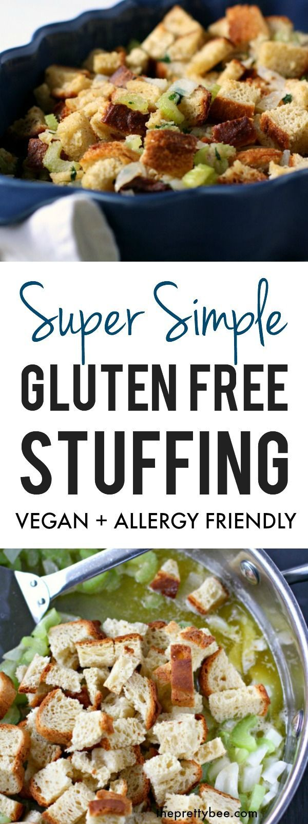 Super Simple Gluten Free Bread Stuffing Is An Easy And Delicious Side Dish F Gluten Free Stuffing Gluten Free Thanksgiving Recipes Gluten Free Stuffing Recipes