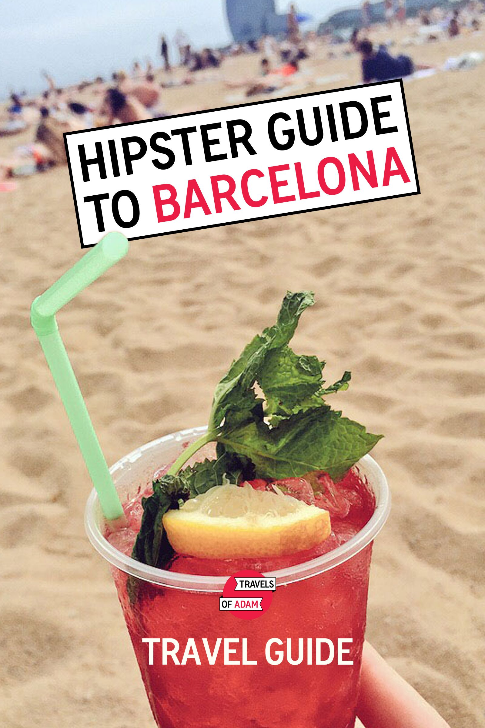 Your Ultimate Hipster Guide to Barcelona ...   Neighborhoods | Cafés & Desserts | Tapas Bars & Restaurants | Art, Museums & Culture | Shopping & Style | Bars & Nightlife | Gay Barcelona | Hotels | Travel Tips  FREE: http://travelsofadam.com/city-guides/barcelona/