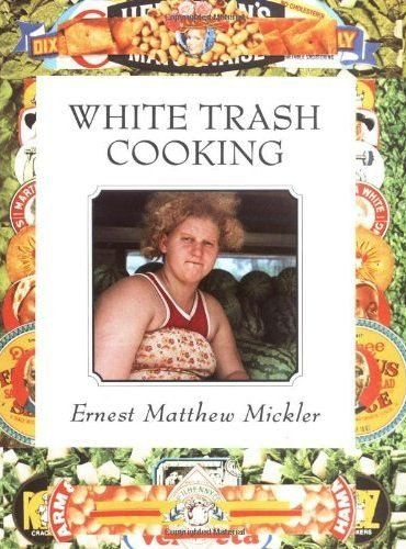 Real down home, white trash cooking recipes. Some are funny (like the possum recipes) while others are delicious (try the biscuits!)